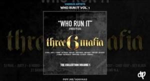 Who Run It Vol. 1 BY Juicy J